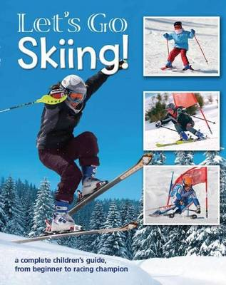 Let's Go Skiing (Paperback)