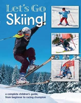 Let's Go Skiing! (Hardback)