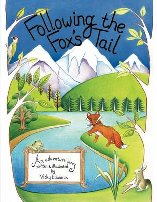 Following the Fox's Tail (Paperback)