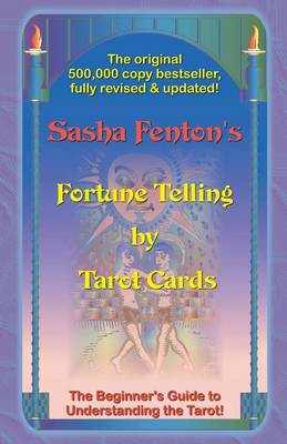 Fortune Telling by Tarot Cards: A Beginner's Guide to Understanding the Tarot (Paperback)