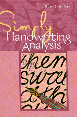 Simply Handwriting Analysis: Graphology Techniques Made Easy - Simply S. (Paperback)