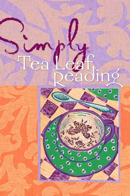 Simply Tea Leaf Reading (Paperback)