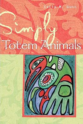 Simply Totem Animals (Paperback)