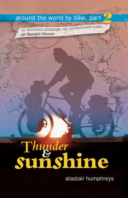Around the World by Bike: Thunder and Sunshine Part 2 (Paperback)