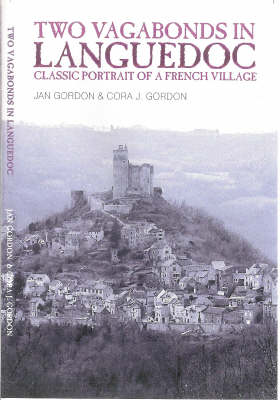 Two Vagabonds in Languedoc: Classic Portrait of a French Village (Paperback)