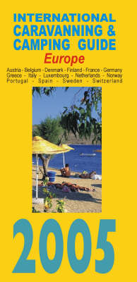 International Caravanning and Camping Guide to Europe 2005 (Paperback)