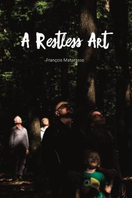A Restless Art 2019: How participation won, and why it matters (Paperback)