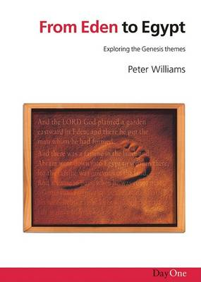 From Eden to Egypt: Exploring the Genesis Themes (Paperback)