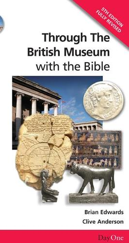 Through the British Museum with the Bible (Paperback)