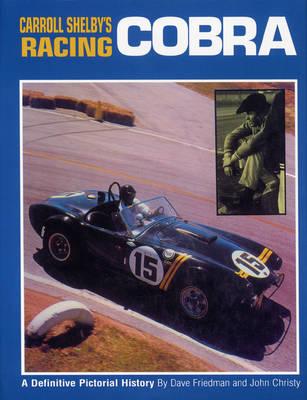 Carrol Shelby's Racing Cobra (Hardback)