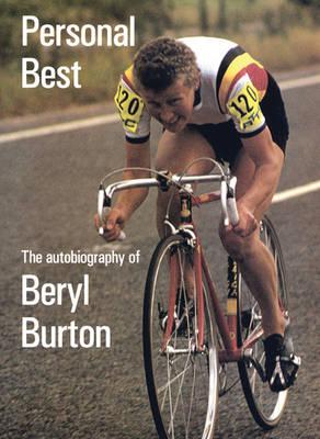 Personal Best: The Autobiography of Beryl Burton (Hardback)