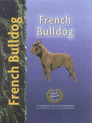 French Bulldog - Pet love: Special rare breed edition (Hardback)