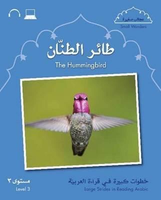 Small Wonders: The Hummingbird: Level 3 (Paperback)