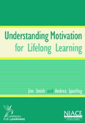 Understanding Motivation for Lifelong Learning (Paperback)