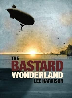 The Bastard Wonderland (Paperback)