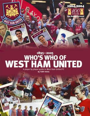 Who's Who of West Ham (Hardback)