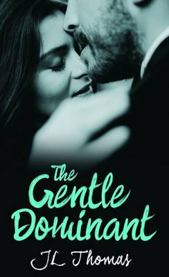 The Gentle Dominant (Paperback)