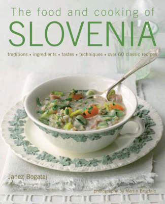 Food and Cooking of Slovenia (Hardback)