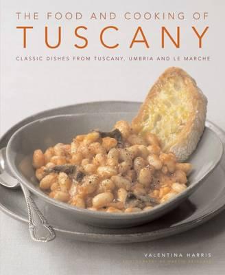 Food and Cooking of Tuscany (Hardback)