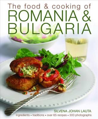 Food & Cooking of Romania & Bulgaria (Hardback)