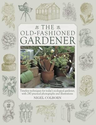 Old Fashioned Gardener (Hardback)