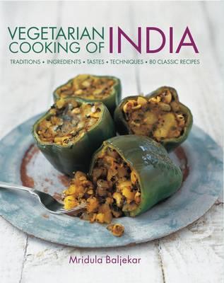 Vegetarian Cooking of India (Hardback)