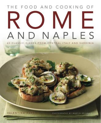 Food and Cooking of Rome and Naples (Hardback)