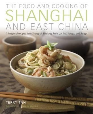 Food & Cooking of Shanghai & East China (Hardback)