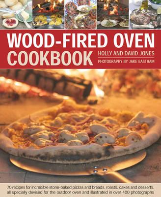 Wood Fired Oven Cookbook (Hardback)