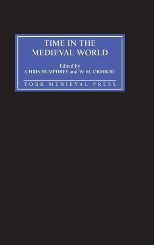 Time in the Medieval World (Hardback)