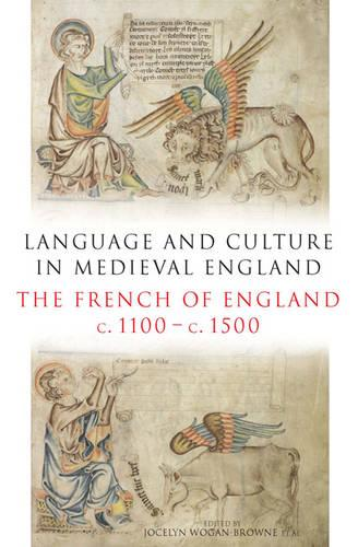 Language and Culture in Medieval Britain: The French of England, c.1100-c.1500 (Hardback)