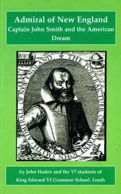 Admiral of New England, Captain John Smith and the American Dream - ARIES 4 (Paperback)