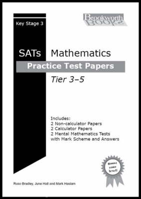 Practice Test Papers for Key Stage 3 Mathematics Tier 3-5 (Paperback)
