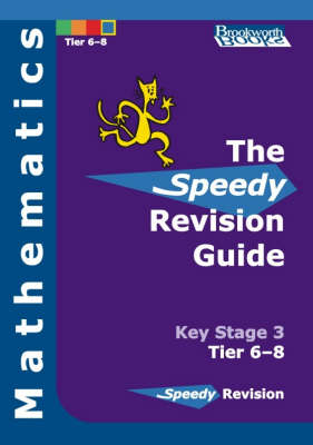 Speedy Revision Guide for Key Stage 3 Mathematics Tier 6-8 (Paperback)