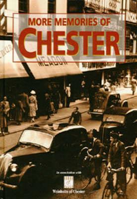 More Memories of Chester (Hardback)