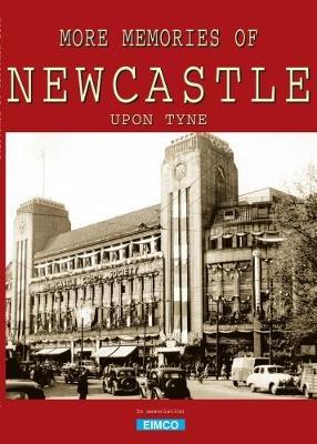 More Memories of Newcastle (Paperback)