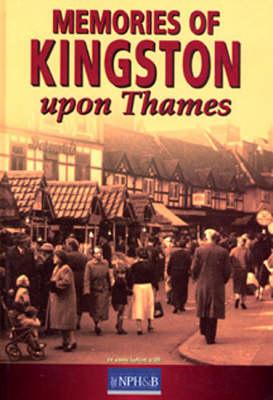 Memories of Kingston Upon Thames (Hardback)