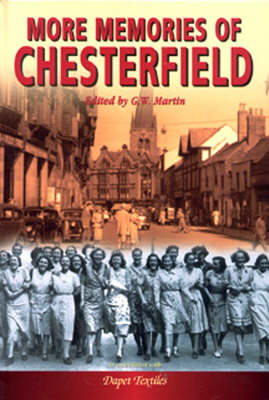 More Memories of Chesterfield (Hardback)