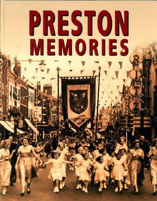 Preston Memories (Hardback)