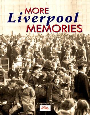 More Liverpool Memories (Paperback)