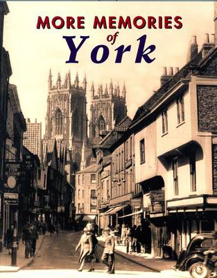 More Memories of York (Paperback)