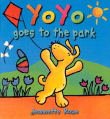 Yo Yo Goes to the Park - Yo Yo (Paperback)