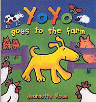 Yo Yo Goes to the Farm - Yo Yo (Paperback)
