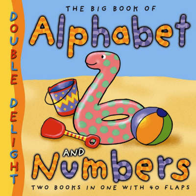 Double Delights: Big Book of Alphabet and Numbers (Hardback)