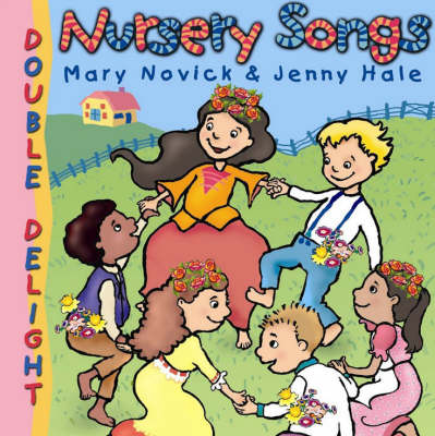 Double Delights: Nursery Songs - Double Delights S. (Paperback)