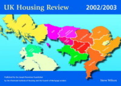 UK Housing Review 2002/2003 - Legal & Special Interest S. (Paperback)