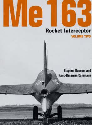 Me 163: v.2 - Luftwaffe Classics v.10 (Hardback)