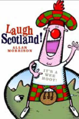 Laugh Scotland! (Paperback)