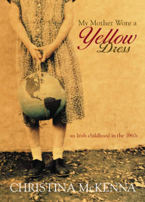 My Mother Wore a Yellow Dress (Paperback)