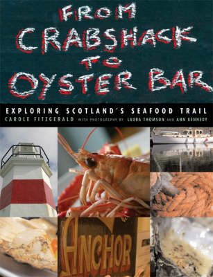 From Crab Shack to Oyster Bar: Exploring Scotland's Seafood Trail (Hardback)